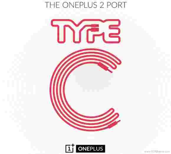 OnePlus 2将拥有USB Type-C端口,该公司揭示